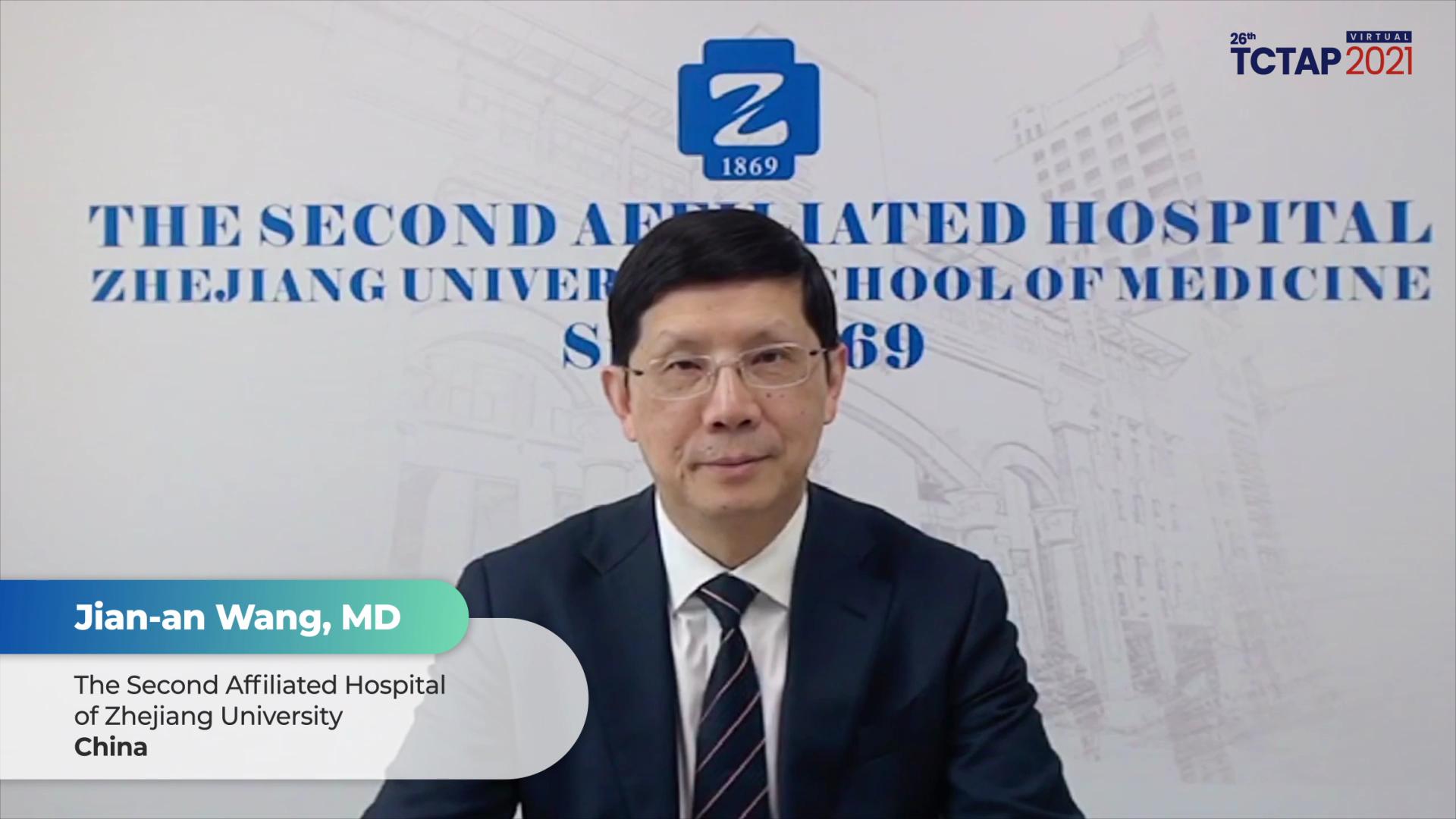 Congratulatory Message to TCTAP 2021 Virtual from Jian-an Wang, MD