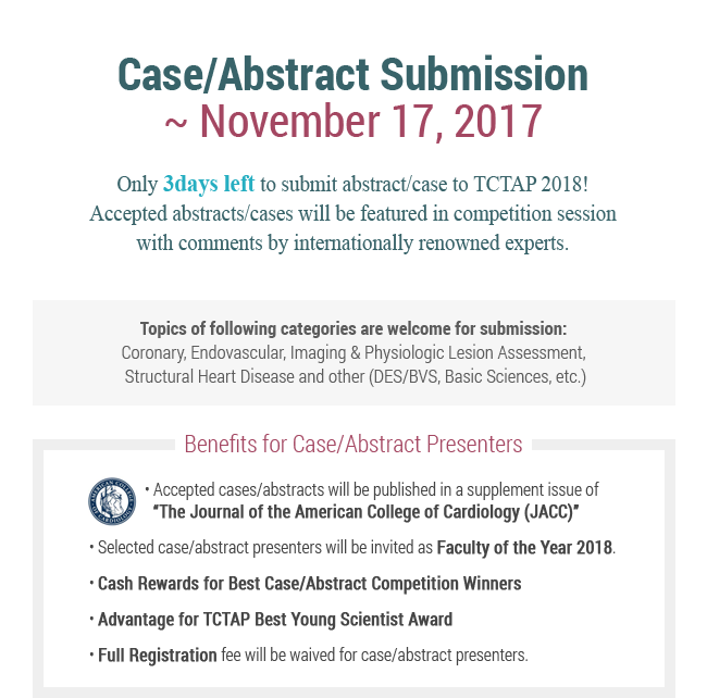 Only 3days left to submit abstract/case to TCTAP 2018!