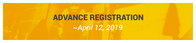 Advance Registration ~April 12, 2019