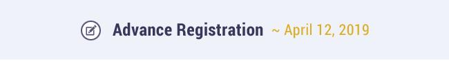Advance Registration ~ April 12, 2019