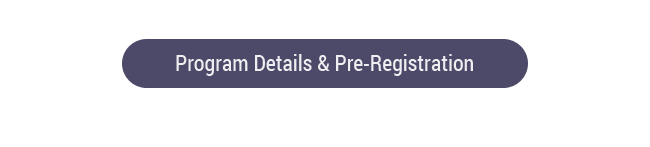 Program Details & Pre-Regisration