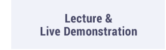 Lecture & Live Demonstration