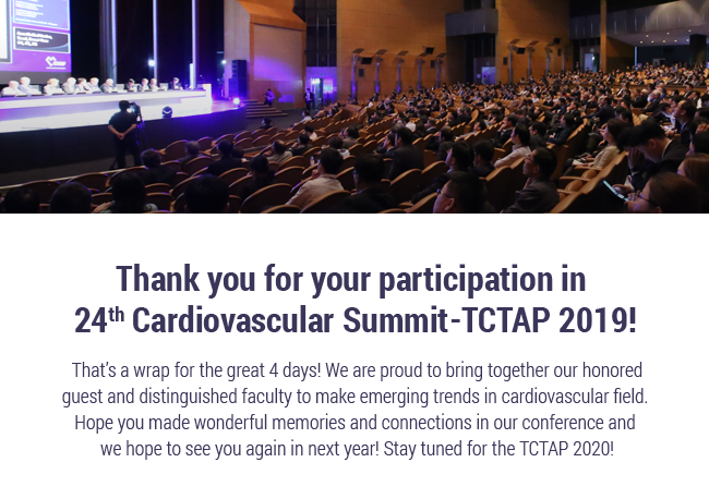 Thank you for your participation in 24th Cardiovascular Summit-TCTAP 2019!