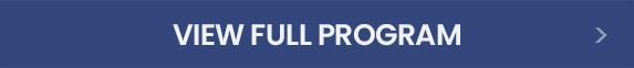 VIEW FULL PROGRAM