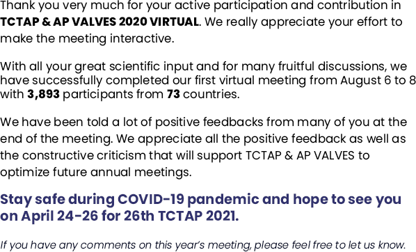 Stay safe during COVID-19 pandemic and hope to see you on April 24-26 for 26th TCTAP 2021.