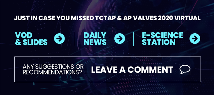 JUST IN CASE YOU MISSED TCTAP & AP VALVES 2020 Virtual