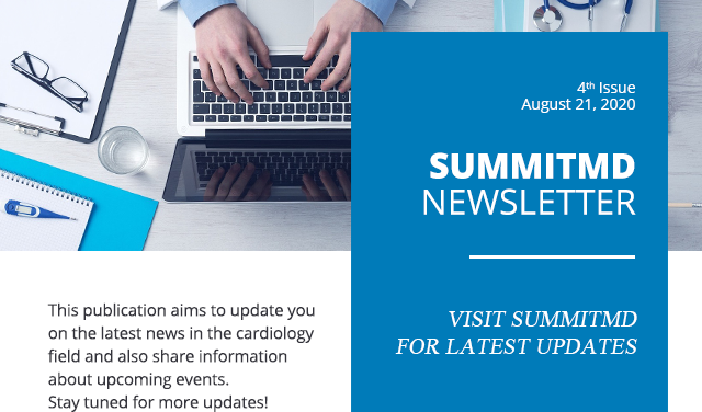 SummitMD NEWSLETTER / 4th Issue AUGUST 21, 2020 - VISIT SUMMITMD FOR LATEST UPDATES