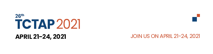 TCTAP 2021: Hybrid Conference - JOIN US ON APRIL 24-26, 2021
