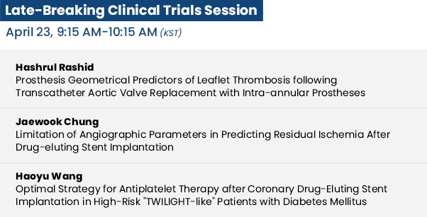 Late-Breaking Clinical Trials Session