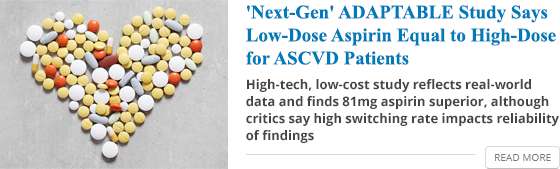 'Next-Gen' ADAPTABLE Study Says Low-Dose Aspirin Equal to High-Dose for ASCVD Patients